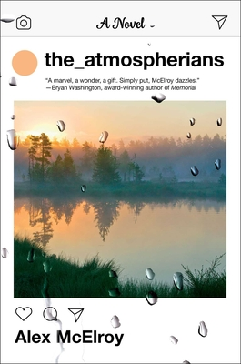 On The Atmospherians by Alex McElroy - The Kenyon Review